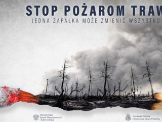Ostrzegamy - wypalanie traw jest niebezpieczne i niedozwolone!